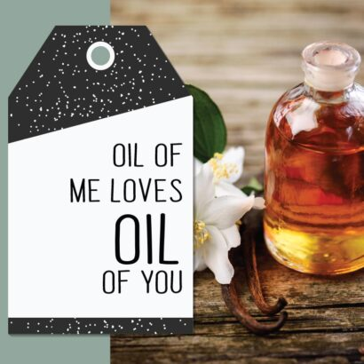 Home Spa Day printable cards: Oil of me loves oil of you